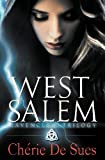 &#34;West Salem (Ravenclaw Trilogy #1)&#34; av Cherie De Sues