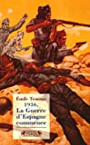 1936, La Guerre d'Espagne commence (2804800768) by Temime, Emile