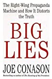 img - for Big Lies: The Right-Wing Propaganda Machine and How It Distorts the Truth book / textbook / text book