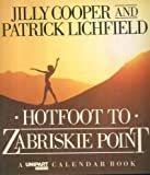 Hotfoot to Zabriskie Point (A Unipart calendar book)