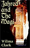 Jahred and The Magi
