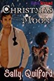 img - for A Christmas Moon (Bookstrand Publishing Romance) book / textbook / text book