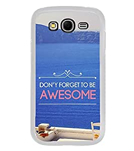 Life Quote 2D Hard Polycarbonate Designer Back Case Cover for Samsung Galaxy Grand 2 :: Samsung Galaxy Grand 2 G7105 :: Samsung Galaxy Grand 2 G7102