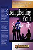 img - for Strengthening Your Stepfamily (Rebuilding Books) book / textbook / text book