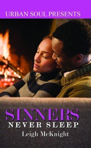 Sinners Never Sleep (Urban Soul Presents) by McKnight, Leigh (2009) Mass Market Paperback