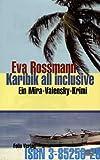 Karibik all inclusive: Ein Mira-Valensky-Krimi - Eva Rossmann