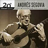 20th Century Masters: Millennium Collection Andres Segovia