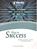 Keys to Success: Building Analytical, Creative, and Practical Skills, Custom Edition for Heald College