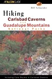 Hiking Carlsbad Caverns and Guadalupe Mountains National Parks (Regional Hiking Series)