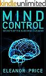 Mind Control: Secrets of the Subconsc...