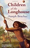 Children of the Longhouse (0140385045) by Bruchac, Joseph