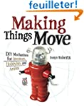 Making Things Move: Diy Mechanisms fo...
