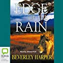 Edge of the Rain Audiobook by Beverley Harper Narrated by Jerome Pride