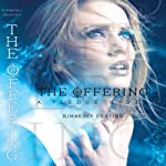 The Offering: A Pledge Novel (       UNABRIDGED) by Kimberly Derting Narrated by Casey Holloway