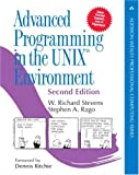Advanced Programming in the UNIX Environment: Paperback Edition (2nd Edition) (Addison-Wesley Professional Computing Series)