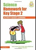img - for Science Homework for Key Stage 2: Activity-based Learning (Active Homework) book / textbook / text book