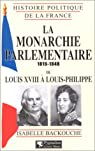 La monarchie parlementaire 1815-1848