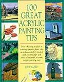 100 Great Acrylic Tips (0713479116) by Martin, Judy