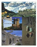Acrosanti Archetype:: The Rebirth of Cities by Renaissance Thinker Paolo Soleri