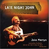 Late Night Johnby John Martyn