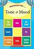 Spotlight on Tone and Mood