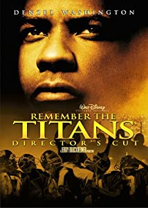 Remember the Titans (Director's Cut)