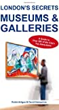 img - for London's Secrets: Museums & Galleries book / textbook / text book