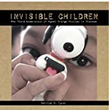 img - for Invisible Children: The Third Generation Of Agent Orange Victims In Vietnam book / textbook / text book