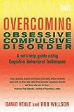 Overcoming Obsessive-Compulsive Disorder: A Books on Prescription Title (Overcoming Books) (English Edition)