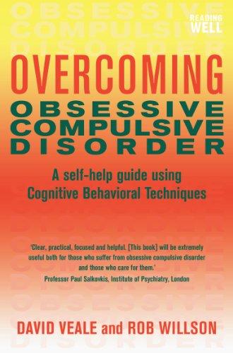 Overcoming Obsessive-Compulsive Disorder: A Books on Prescription Title PDF