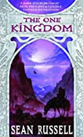 The One Kingdom: Book One of the Swans'  War Trilogy