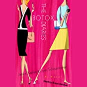 The Botox Diaries | [Janice Kaplan, Lynn Schnurnberger]