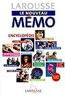 LAROUSSE LE NOUVEAU MEMO. Encyclopédie