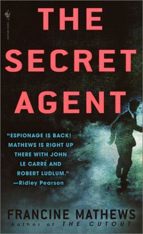 The Secret Agent, Francine Mathews