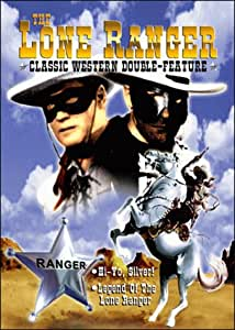 The Lone Ranger Classic Western Double Feature - Hi-Yo, Silver! / Legend of the Lone Ranger