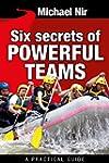 Team Leadership : Six Secrets of Powe...