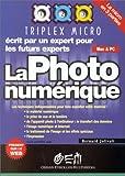 echange, troc Bernard Jolivalt - La photo numérique