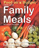 Simoney Girard Food on a Budget: Family Meals: Everyday Tips, Practical Advice, Easy Ingredients, Simple Recipes