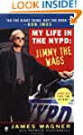 My Life In The Nypd Jimmy The Wags