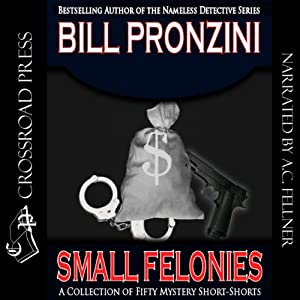 Small Felonies: Fifty Mystery Short Stories | [Bill Pronzini]