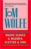 Mauve Gloves & Madmen, Clutter & Vine
