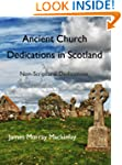 Ancient Church Dedications in Scotlan...