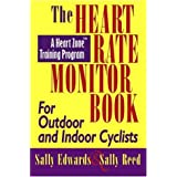 The Heart Rate Monitor Book for Cyclistsby Sally Edwards