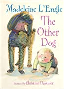 The Other Dog (Books of Wonder) by Madeleine L'Engle cover image