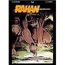 Rahan, fils des âges farouches. L'Intégrale : tome 4