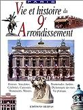 Vie et Histoire. IXe arrondissement Paris