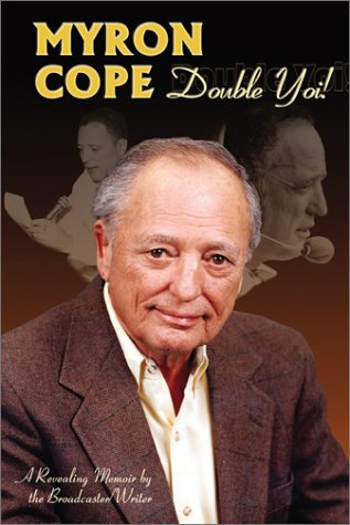 Myron Cope: Double Yoi!, Myron Cope