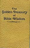 Golden Treasury of Bible Wisdom (Inspirational Library)