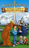 The Neverending Story: The Animated Adventures of Bastian Balthazar Bux [VHS]