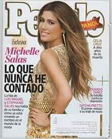 People En Espanol 2013 July (Exclisica Michelle Salas. Lo Que Nunca He